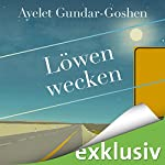 Löwen wecken | Ayelet Gundar-Goshen