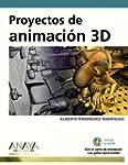 Proyectos de animaci�n 3D (Dise�o Y C...