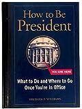 How to Be President pb (B&N)