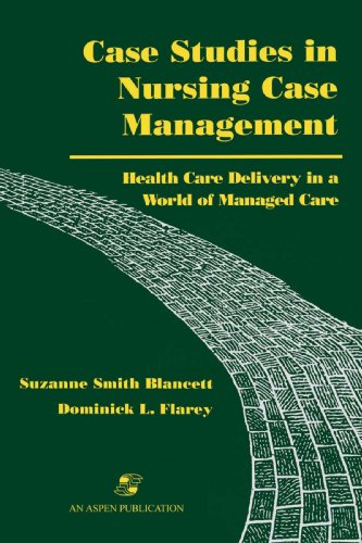 Case Studies in Nursing Case Management