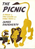 The Picnic: A Frolic in Two Colors and Three Parts (0670553441) by James Daugherty