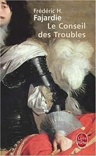 Le conseil des Troubles : roman