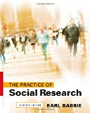 The Practice of Social Research (0495093254) by Babbie, Earl R.