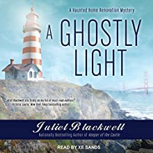 A Ghostly Light: Haunted Home Renovation Series, Book 7 Audiobook by Juliet Blackwell Narrated by Xe Sands