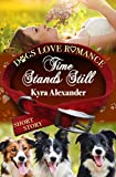 Time Stands Still (Dogs Love Romance)