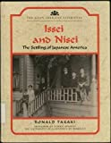 Issei and Nisei: The Settling of Japanese America (The Asian American Experience) (0791021793) by Takaki, Ronald