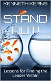 img - for Stand Out!: Lessons for Finding the Leader Within book / textbook / text book