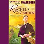 Rachel's Garden: Pleasant Valley, Book Two (       UNABRIDGED) by Marta Perry Narrated by Tanya Eby