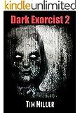 Dark Exorcist 2