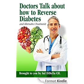 Doctors Talk about how to Reverse Diabetes (English Edition)