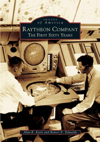 raytheon-company-the-first-sixty-years-images-of-america