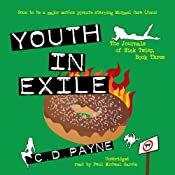 Youth in Exile: The Journals of Nick Twisp, Book Three | C. D. Payne