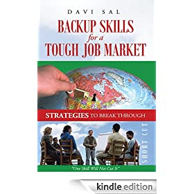Backup Skills for a Tough Job Market: One Skill Will Not Cut It