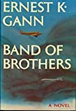Ernest Kellog Gann Band of Brothers