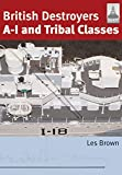 British Destroyers: A-I and Tribal Classes (Shipcraft)