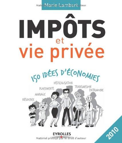 Impôts et vie privée (French Edition)
