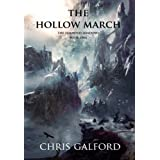 The Hollow March (The Haunted Shadows Book 1) ~ Chris Galford