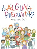 �Alguna pregunta?/ Any Questions? (Spanish Edition)