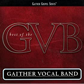 Gaither Vocal Band - 8 Great Hits: Gaither Vocal Band