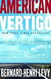 American Vertigo: Traveling America in the Footsteps of Tocqueville