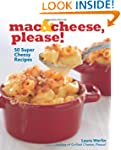 Mac & Cheese, Please!: 50 Super Chees...