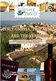 Culinary Travels Italy-Umbria, Tuscany, and the Veneto Italy-Lungarotti-Tuscan Cooking School-Hotel Danielli & Villa Cipriatti