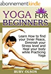 Yoga For Beginners: Learn How to find...