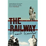 The Railwayby Hamid Ismailov