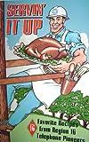 Servin' it up!: Favorite recipes from Region 16, Telephone Pioneers (0871974185) by Telephone Pioneers of America