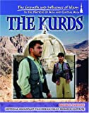 The Kurds (Growth and Influence of Islam in the Nations of Asia and Central Asia)