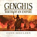 Genghis: Birth of an Empire (       UNABRIDGED) by Conn Iggulden Narrated by Stefan Rudnicki