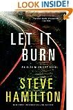 Let It Burn: An Alex McKnight Novel (Alex McKnight Novels)
