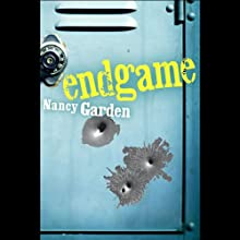 Endgame (       UNABRIDGED) by Nancy Garden Narrated by Danny Gerard