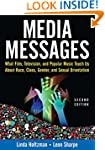Media Messages: What Film, Television...