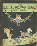 img - for Little Brown Bear book / textbook / text book