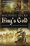 King's Gold (Knights Templar Mysteries 30)