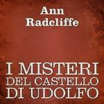 I misteri del castello di Udolfo [The Mysteries of Udolpho] | Ann Radcliffe