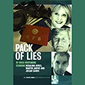 Pack of Lies | [Hugh Whitemore]