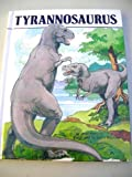 img - for Tyrannosaurus (Dinosaurs Series) book / textbook / text book
