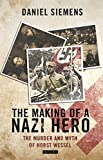 img - for The Making of a Nazi Hero: The Murder and Myth of Horst Wessel book / textbook / text book