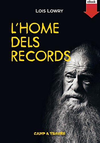 Lois Lowry - L'home dels records (eBook-ePub) (Camp a través)