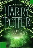 Harry Potter et le Prince de Sang-M�l� (Tome 6)