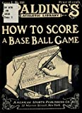img - for How to Score; a practical textbook for scorers of base ball games, amateur and expert book / textbook / text book