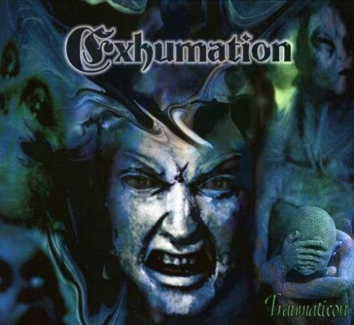 Traumation by Exhumation (2007-02-19)