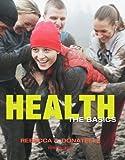 Health: The Basics (10th Edition)