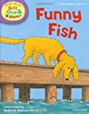 Mr Roderick Hunt Oxford Reading Tree Read With Biff, Chip, and Kipper: First Stories: Level 2: Funny Fish (Read at Home 1a)