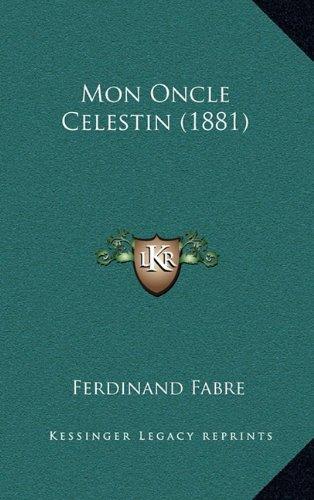 Mon Oncle Celestin (1881)