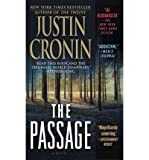 Justin Cronin [The Passage] [by: Justin Cronin]