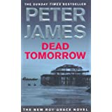 Dead Tomorrow: 5 (Roy Grace series)by Peter James