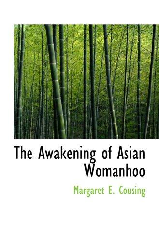 The Awakening of Asian Womanhoo